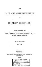 The Life and Correspondence of Robert Southey: Volume 4