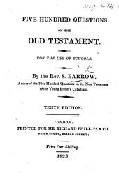 Five Hundred Questions on the Old Testament ... Second edition