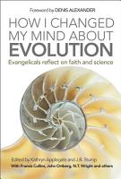 How I Changed My Mind About Evolution PDF