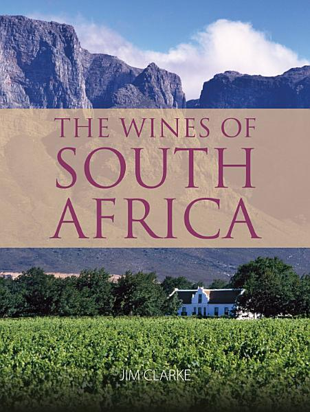 Download The wines of South Africa Book