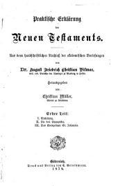 Praktische Erklärung des Neuen Testaments: Band 1