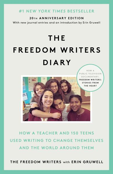 Download The Freedom Writers Diary  20th Anniversary Edition  Book