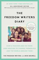 The Freedom Writers Diary  20th Anniversary Edition  PDF