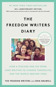 The Freedom Writers Diary  20th Anniversary Edition  Book
