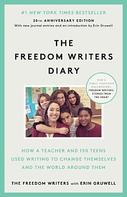 The Freedom Writers Diary  20th Anniversary Edition