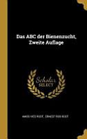 Das ABC Der Bienenzucht  Zweite Auflage PDF