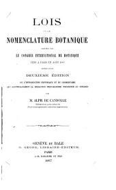 Lois de la nomenclature botanique adoptées par le Congrès international de botanique tenu à Paris en août 1867: suivies d'une 2e édition de l'introduction historique et du commentaire qui accompagnaient la rédaction préparatoire présentée au Congrès
