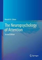 The Neuropsychology of Attention: Edition 2