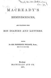 Macready's Reminiscences and Selections from His Diaries and Letters: Volume 1