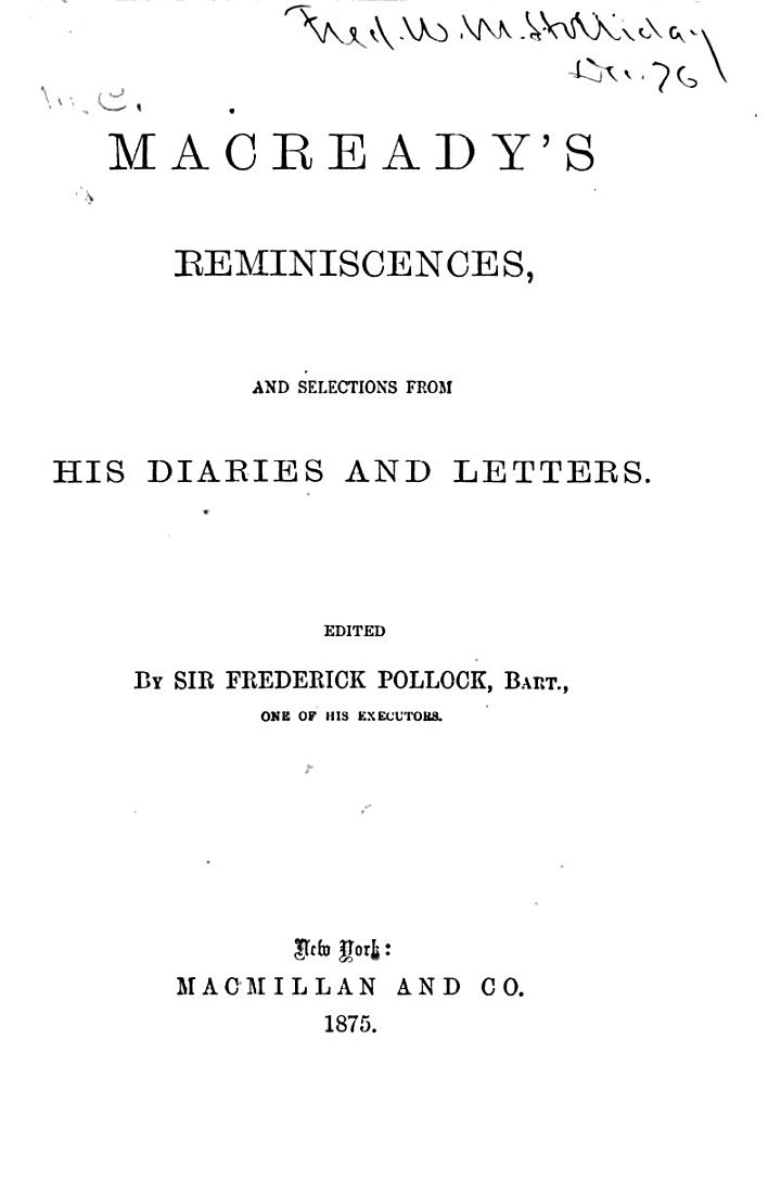 Macready's Reminiscences and Selections from His Diaries and Letters