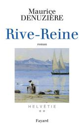 Helvétie T.2 Rive-Reine