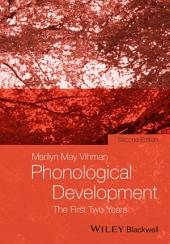 Phonological Development: The First Two Years, Edition 2