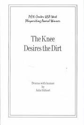 The Knee Desires The Dirt Book PDF