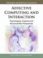 Affective Computing and Interaction  Psychological  Cognitive and Neuroscientific Perspectives PDF