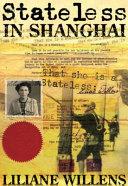 Stateless in Shanghai PDF