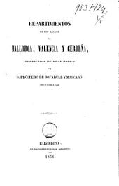 Repartimientos de los reinos de Mallorca, Valencia y Cerdeña, publicados de real órden