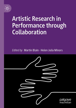 Artistic Research in Performance through Collaboration PDF