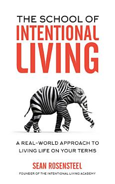 The School of Intentional Living PDF
