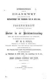 Opmerkingen over de Drankwet naar aanleiding van het wetsontwerp tot wijziging van 19 juni 1893 ...