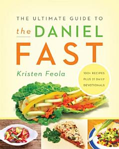 The Ultimate Guide to the Daniel Fast Book