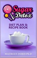 Sugar Detox Diet Plan   Recipe Book PDF