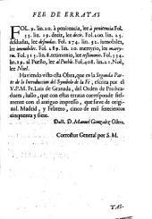 Obras del V.P.M.F. Luis de Granada, del Sagrado Orden de Predicadores ...: tomo IX que contiene el symbolo de la Fé