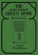 The Negro Motorist Green Book Compendium Book