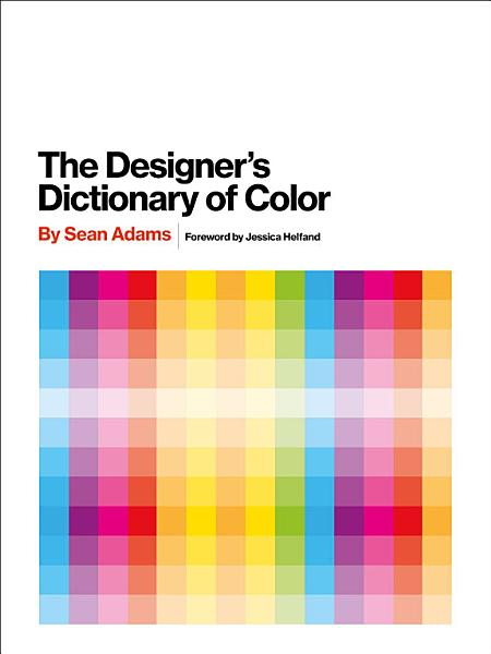 Download The Designer s Dictionary of Color Book