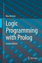 Logic Programming with Prolog: Edition 2