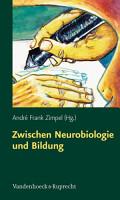 Zwischen Neurobiologie und Bildung PDF