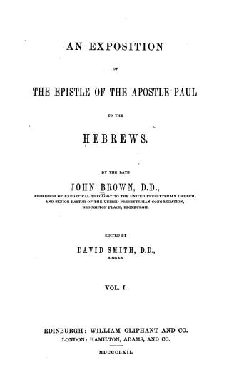 An Exposition of the Epistle of the Apostle Paul to the Hebrews PDF