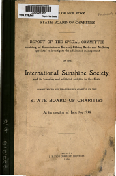 Report of the Special Committee: Appointed to Investigate the Affairs and Management of the International Sunshine Society and Its Branches and Affiliated Societies in this State