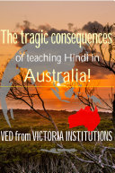 The tragic consequences of teaching Hindi in Australia!