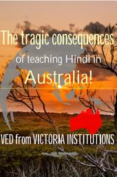 Hindi in Australia! Behold the future!!: The tragedy that await a pristine English social scene