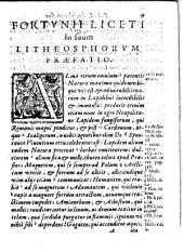 Litheosphorus, sive de Lapide bononiensi lucem in se conceptam ab ambiente claro mox in tenebris mire conservante, liber Fortunii Liceti