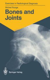 Bones and Joints: 170 Radiological Exercises for Students and Practitioners