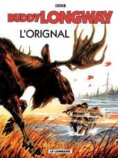 Buddy Longway - Tome 6 - Orignal (L')