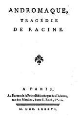 Andromaque: Tragédie De Racine