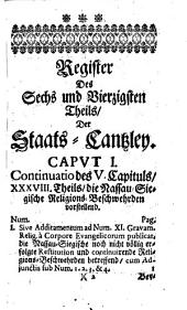 Europäische Staats-Cantzley: darinnen zum Behuff der neuesten politischen-, Kirchen- und Reichshistorie was sowohl in Religions-Angelegenheiten merckwürdiges vorgefallen als in Staats- und Reichs-Geschäfften vor kurztem abgehandelt worden und zum Vorschein gekommen ist, Band 46
