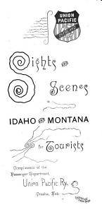 Sights and Scenes in Idaho and Montana for Tourists PDF