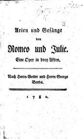 Arien und Gesänge von Romeo und Julie, etc