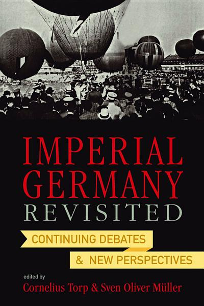 Download Imperial Germany Revisited Book
