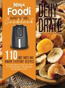 Ninja Foodi Smart XL Grill Cookbook - Dehydrate