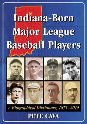 Indiana Born Major League Baseball Players PDF