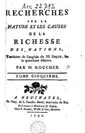 Recherches sur la nature et les causes de la richesse des nations: Volume 5
