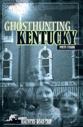 Ghosthunting Kentucky