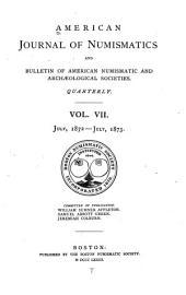 American Journal of Numismatics: Volumes 7-10
