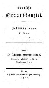 Teutsche Staatskanzlei: 1799, 6 (1801)