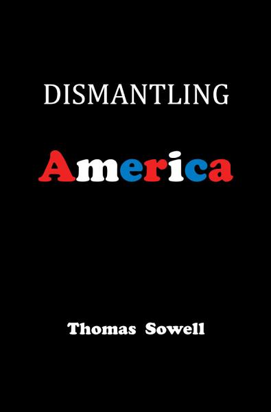 Download Dismantling America Book