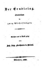 Der Erndtetag: Oratorium in zwey Abtheilungen